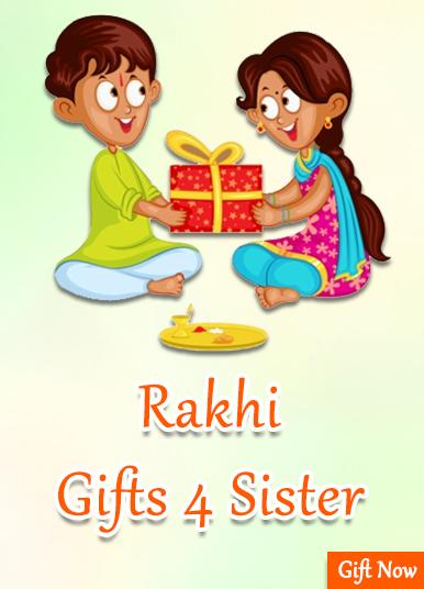 Rakhi Gifts 4 Sister